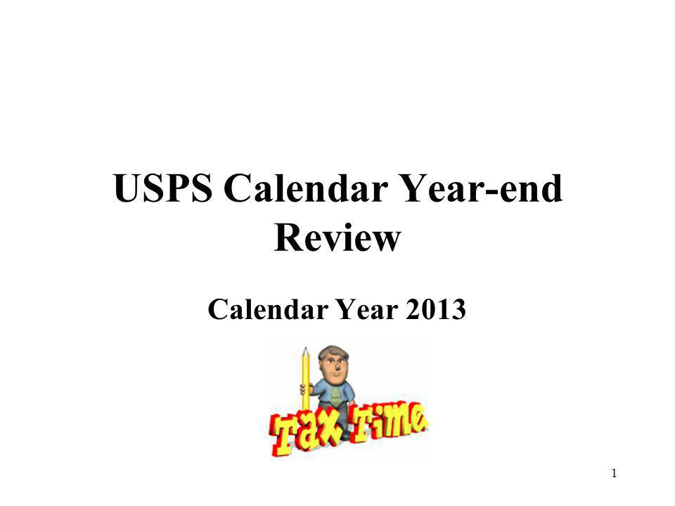1 USPS Calendar Year-end Review Calendar Year 2013