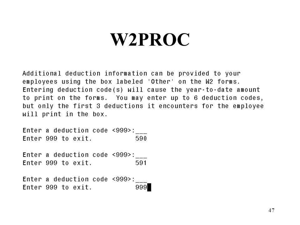 47 W2PROC