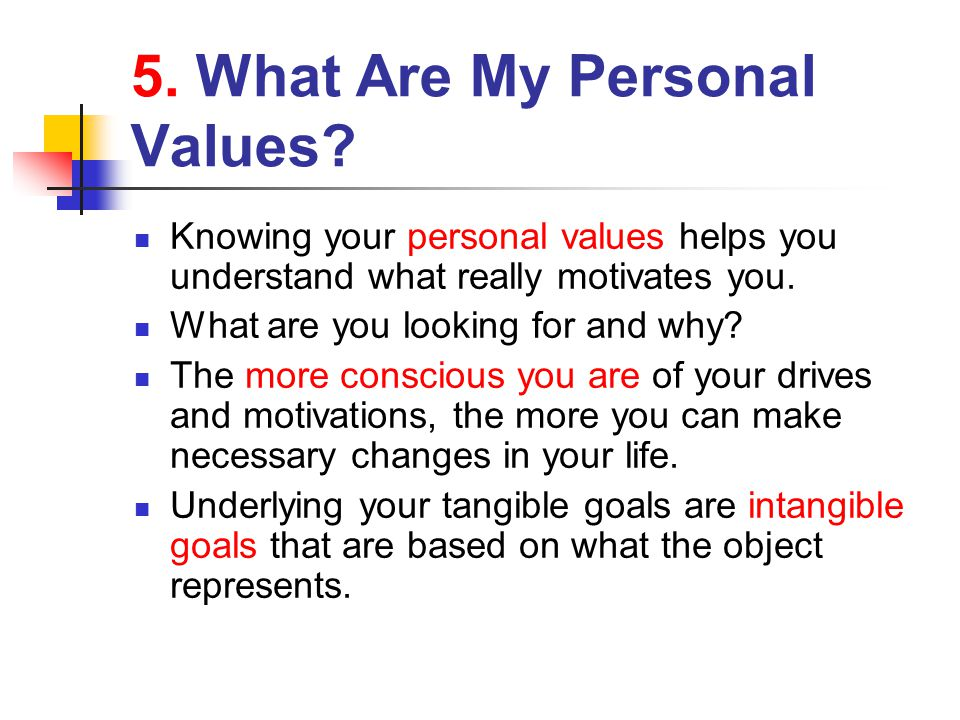 5.What Are My Personal Values.