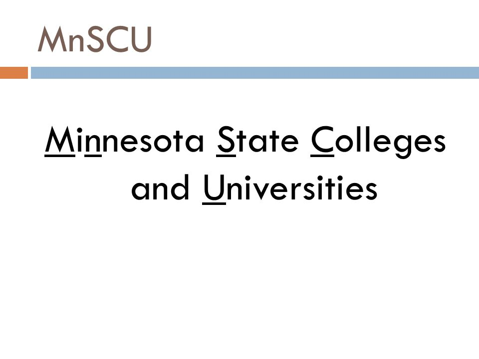 MnSCU Minnesota State Colleges and Universities