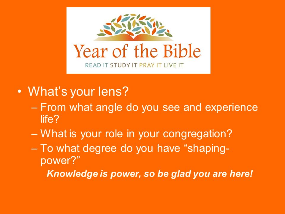 When I say Year of the Bible – what is your first response.
