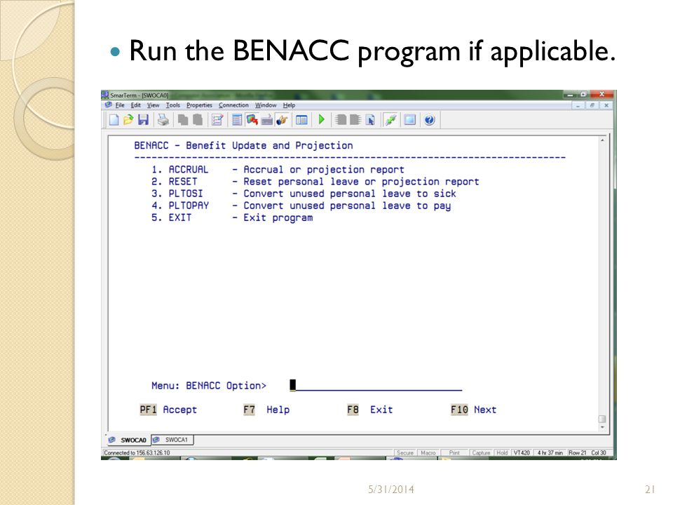 Run the BENACC program if applicable. 215/31/2014