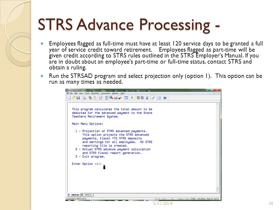 STRS Advance Processing - Employees flagged as full-time must have at least 120 service days to be granted a full year of service credit toward retire
