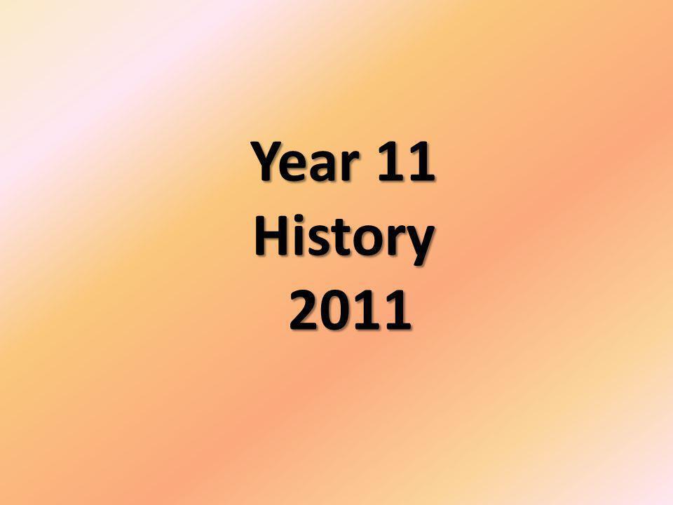 Year 11 History 2011