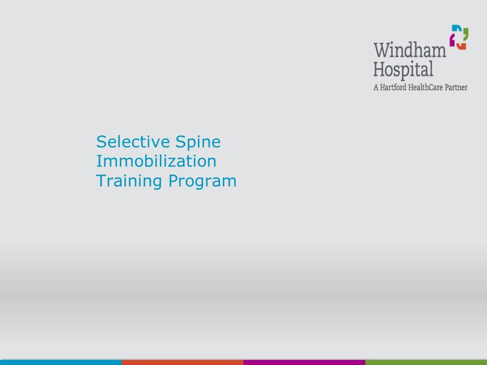 Selective Spine Immobilization Training Program