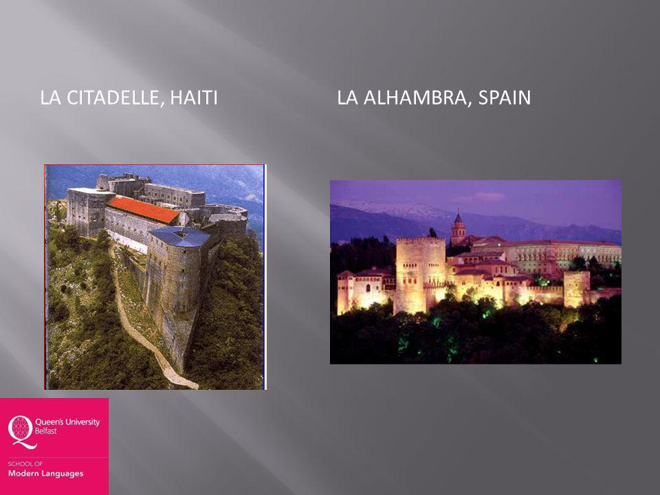 LA CITADELLE, HAITILA ALHAMBRA, SPAIN