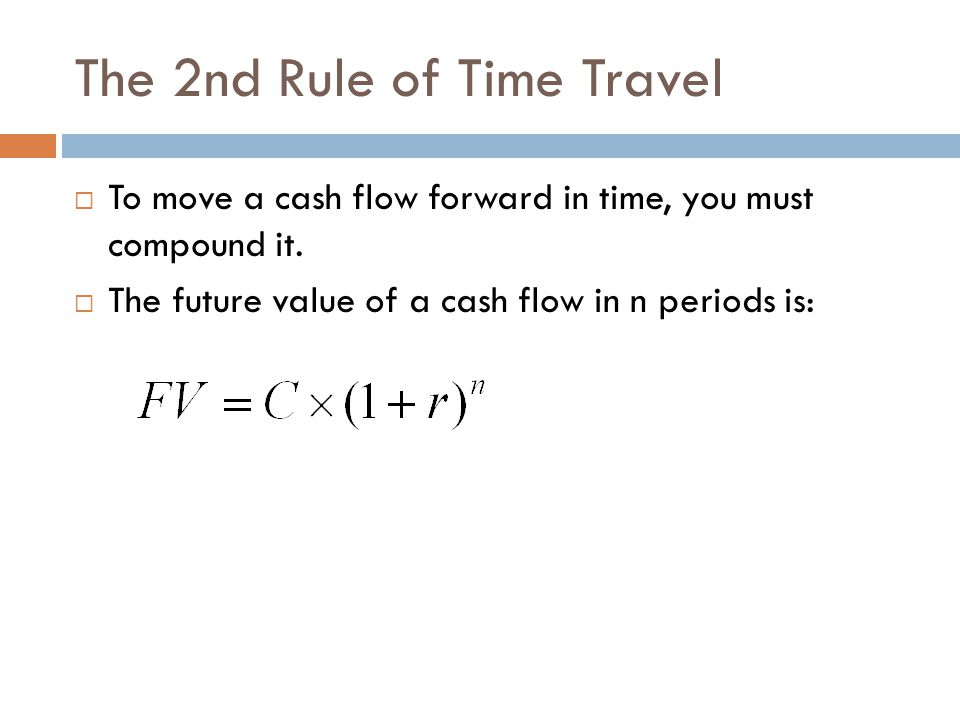 The 2nd Rule of Time Travel Suppose you have a choice between receiving $5,000 today or $10,000 in five years.