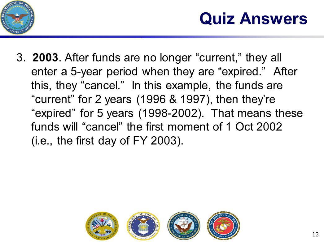 12 Quiz Answers 3. 2003.