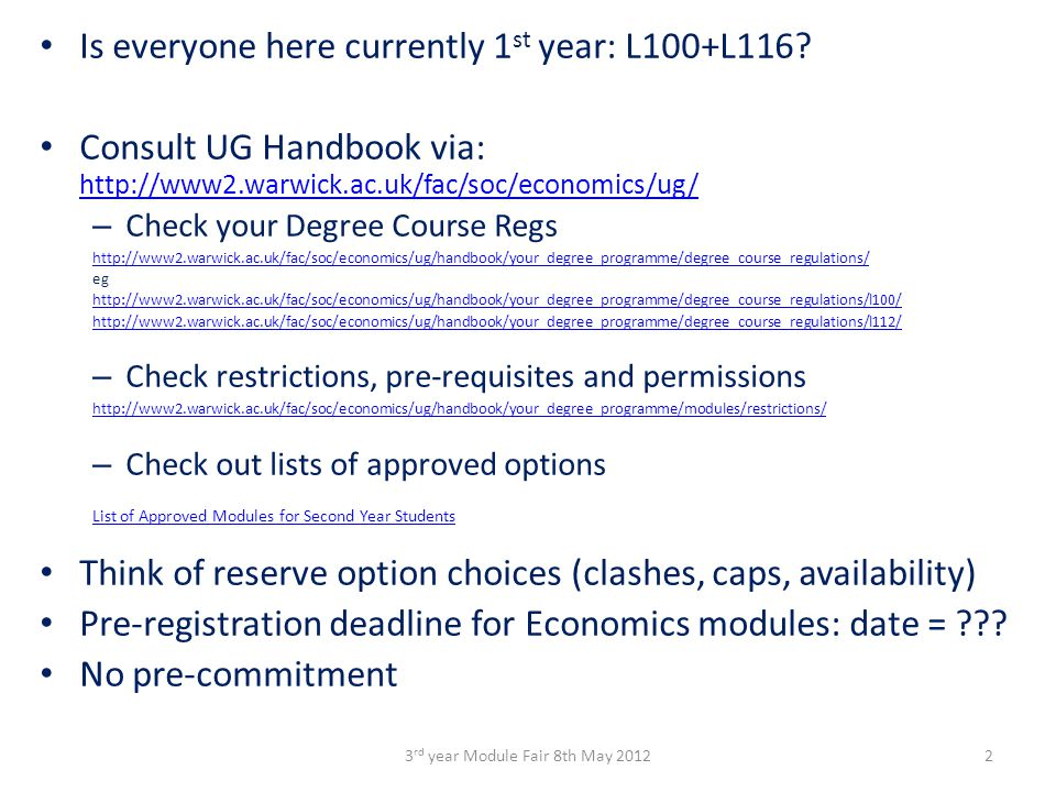 Outside Options: check with Dept offering module (WBS has own pre-registration process) Must take either 15 or 30 CAT modules – not 12 or 24.