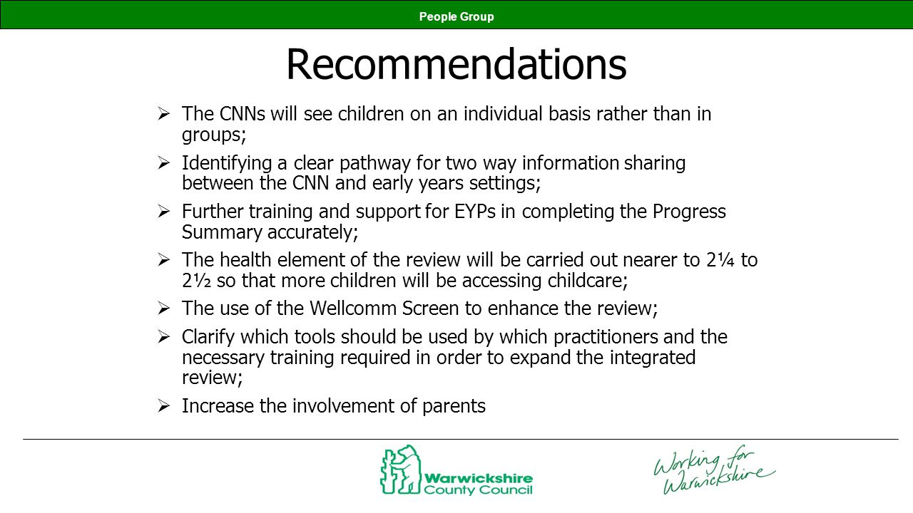 People Group Recommendations The CNNs will see children on an individual basis rather than in groups; Identifying a clear pathway for two way informat
