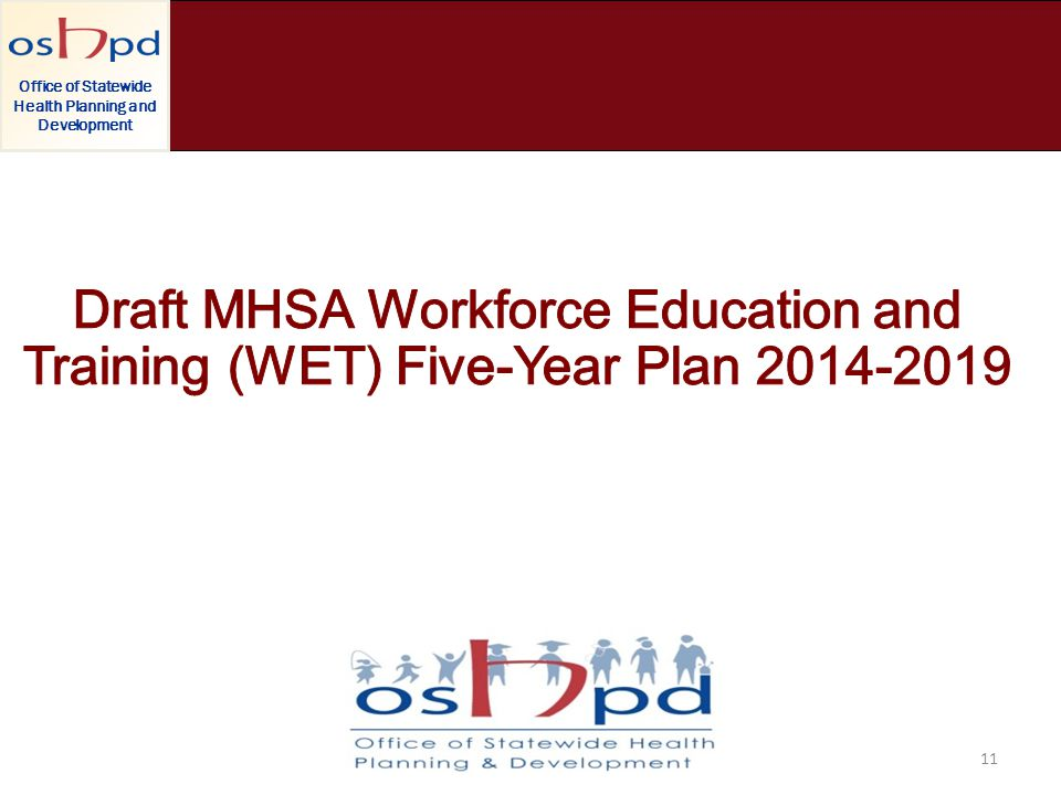 Office of Statewide Health Planning and Development 11