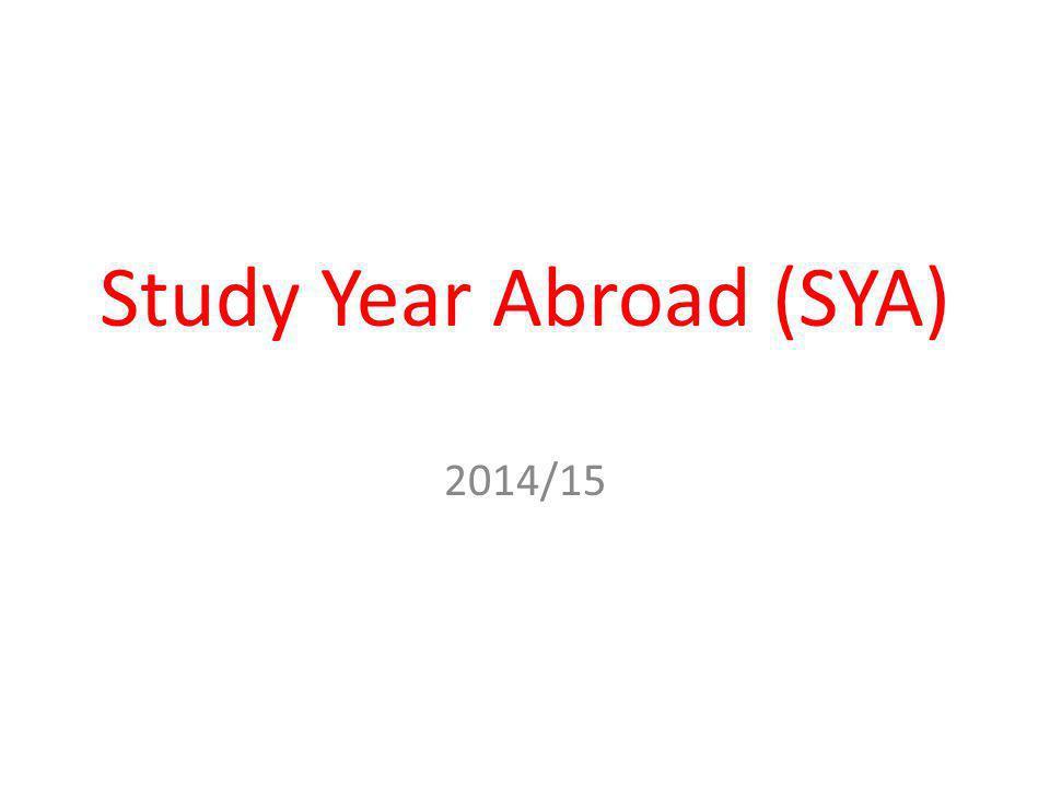 Study Year Abroad (SYA) 2014/15