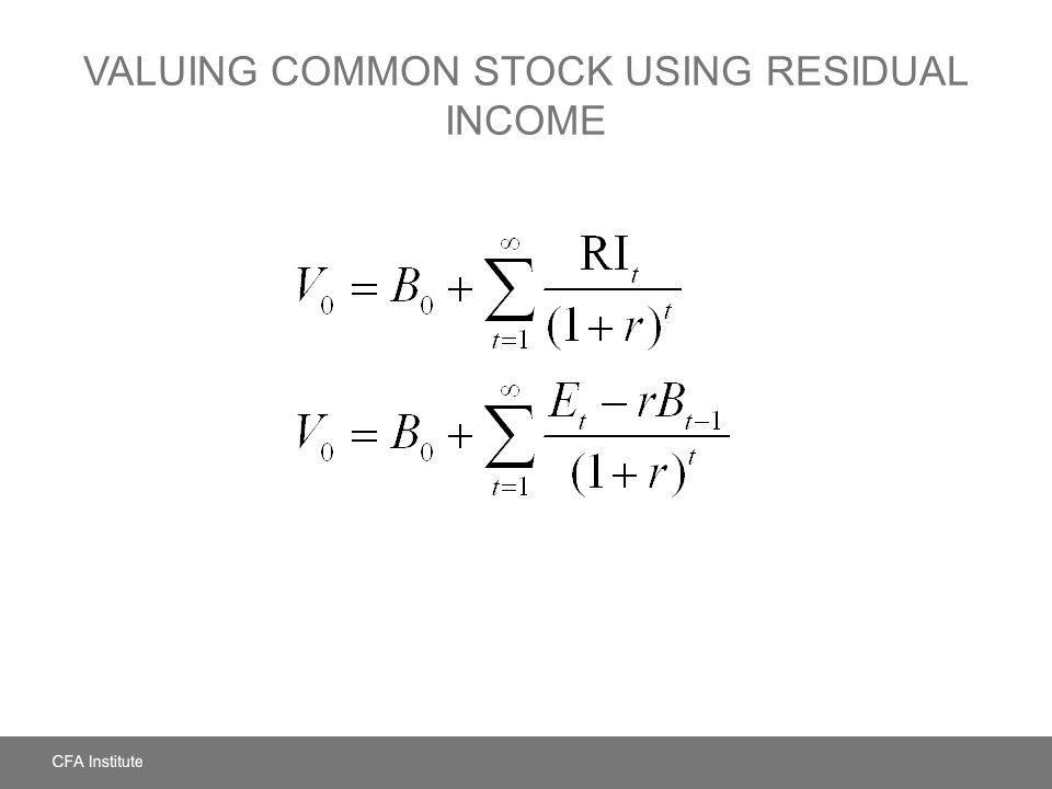 VALUING COMMON STOCK USING RESIDUAL INCOME