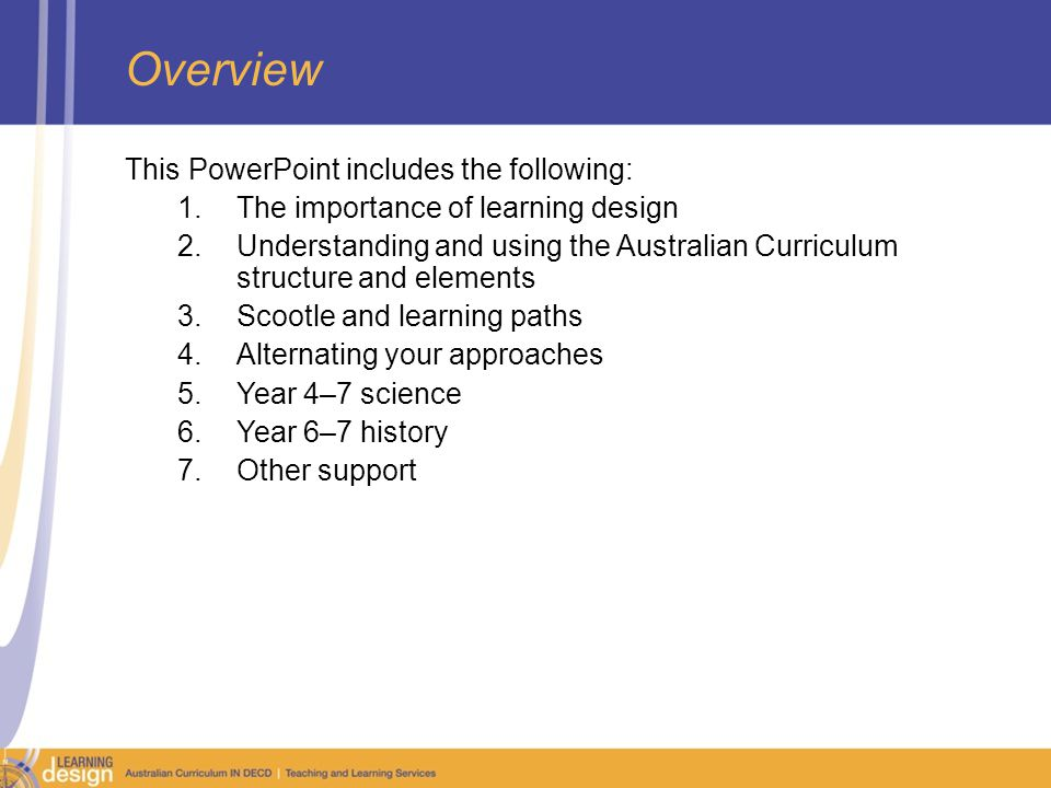 Reporting with Achievement standards The Reporting on Australian Curriculum, Guidelines for DECD School R–10 version 1.0 are included in the Keeping up to date section of this resource.