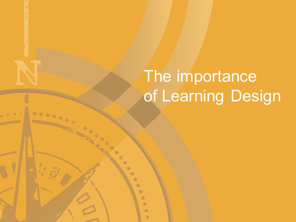Learning Design DECDs Learning Design is a process for and a way of thinking about teaching and learning that brings together the what (the Australian Curriculum) and the how (the Teaching for Effective Learning Framework) for improved learner engagement and achievement.