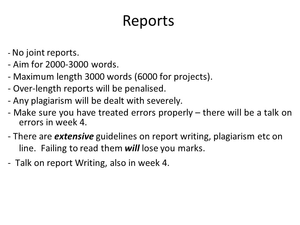 11 Reports - No joint reports. - Aim for 2000-3000 words.
