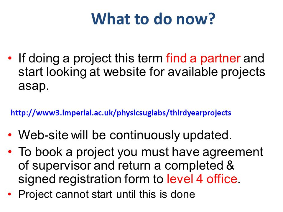 35 What to do now? If doing a project this term find a partner and start looking at website for available projects asap. Web-site will be continuously