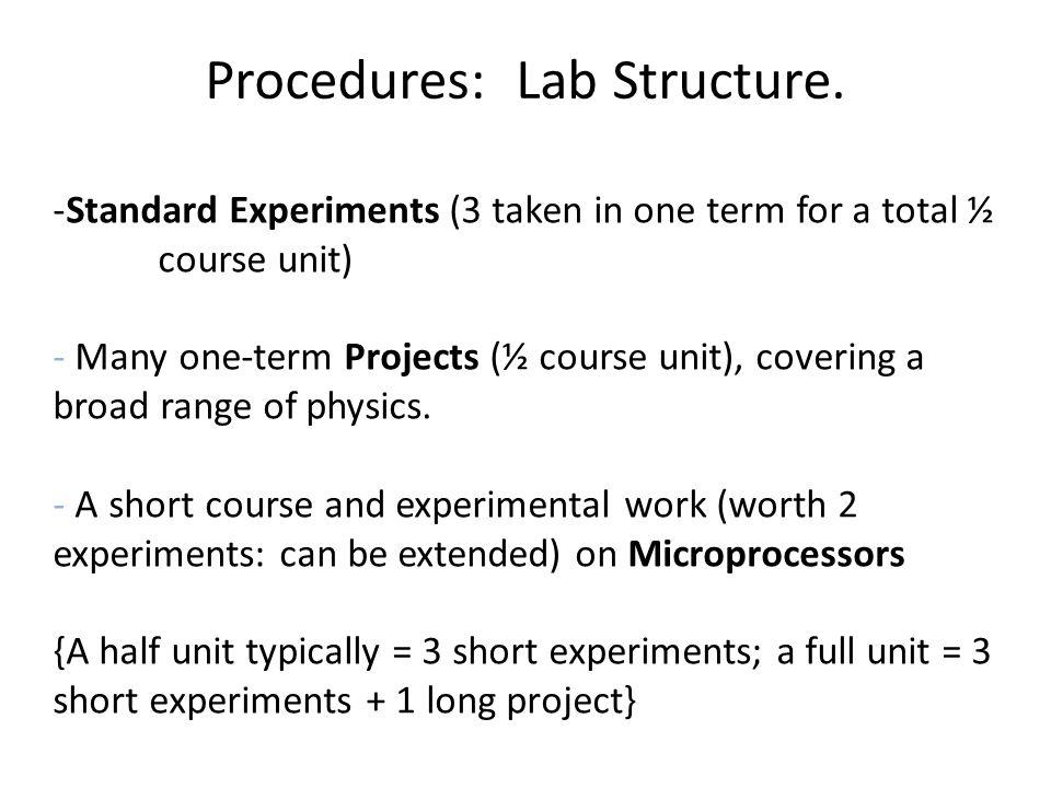 Procedures: Lab Structure.