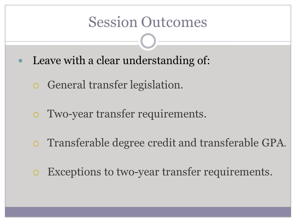 Transfer requirements.– Attendance for at least one academic year as a full- time student.