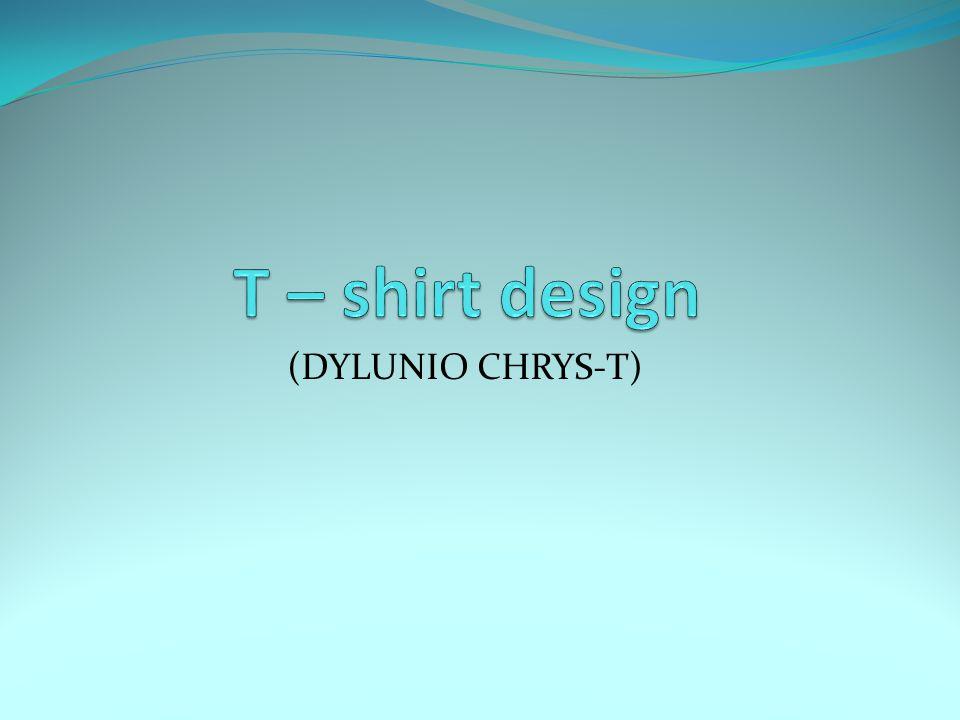 (DYLUNIO CHRYS-T)