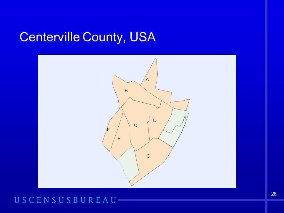 28 Centerville County, USA C G B A D F E