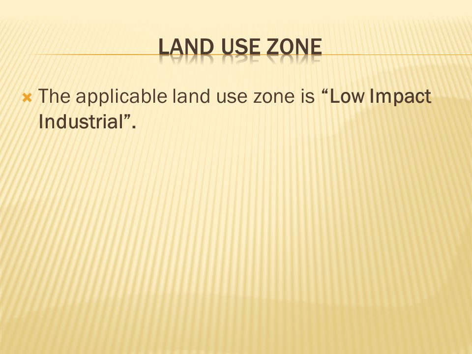 The applicable land use zone is Low Impact Industrial.