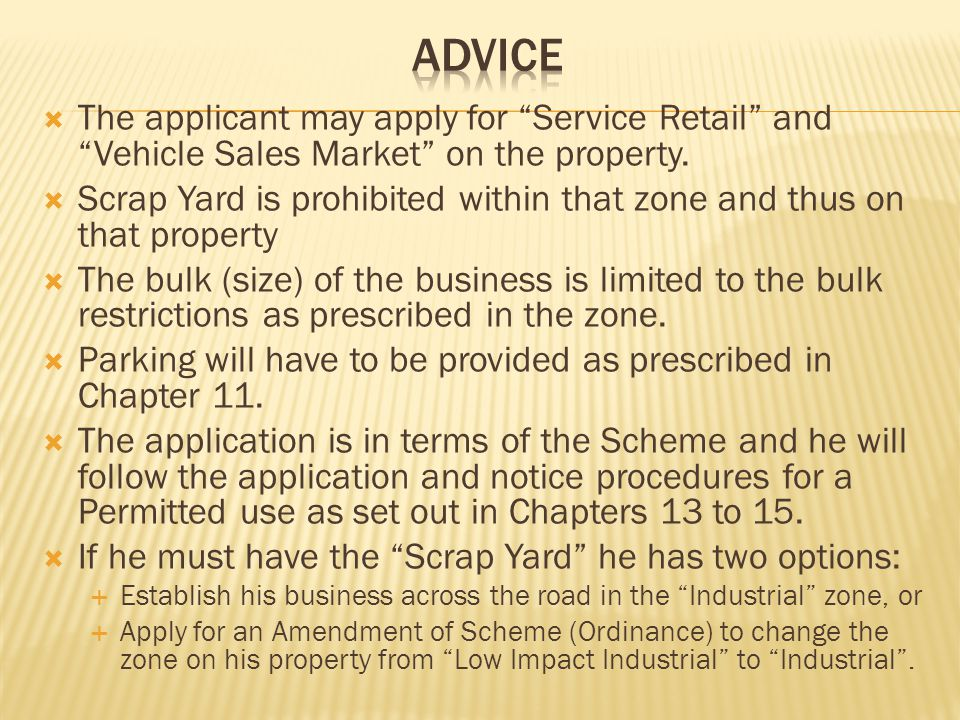 The applicant may apply for Service Retail and Vehicle Sales Market on the property.