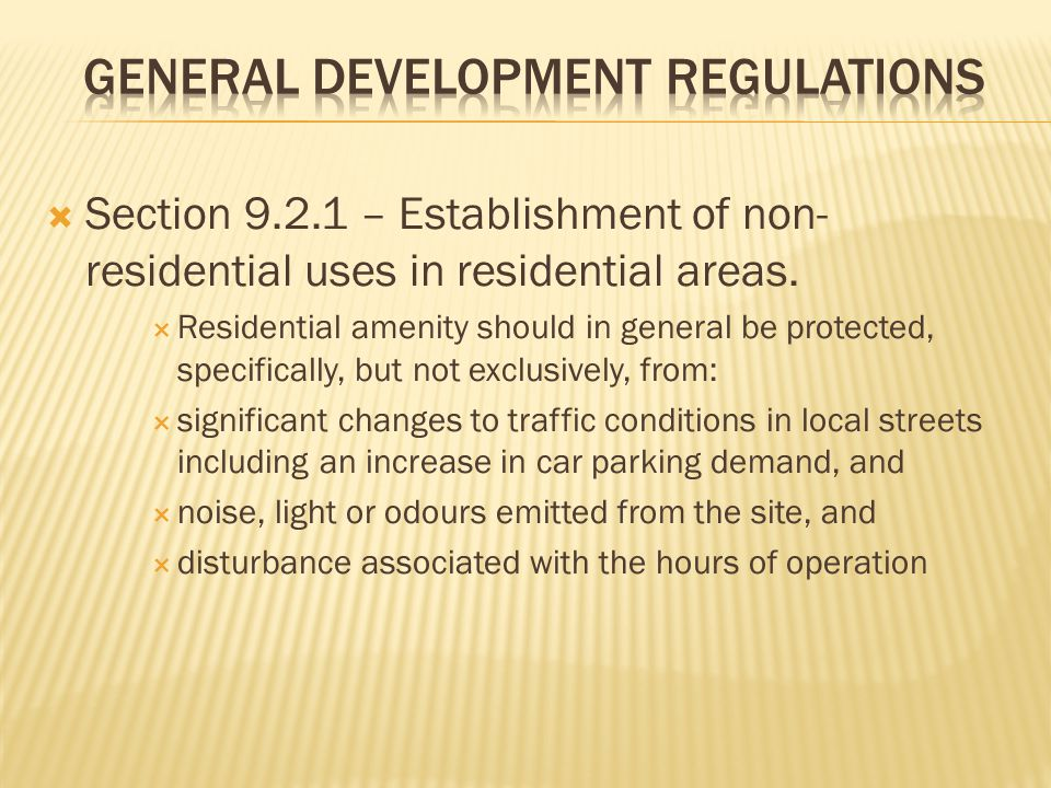 Section 9.2.1 – Establishment of non- residential uses in residential areas.