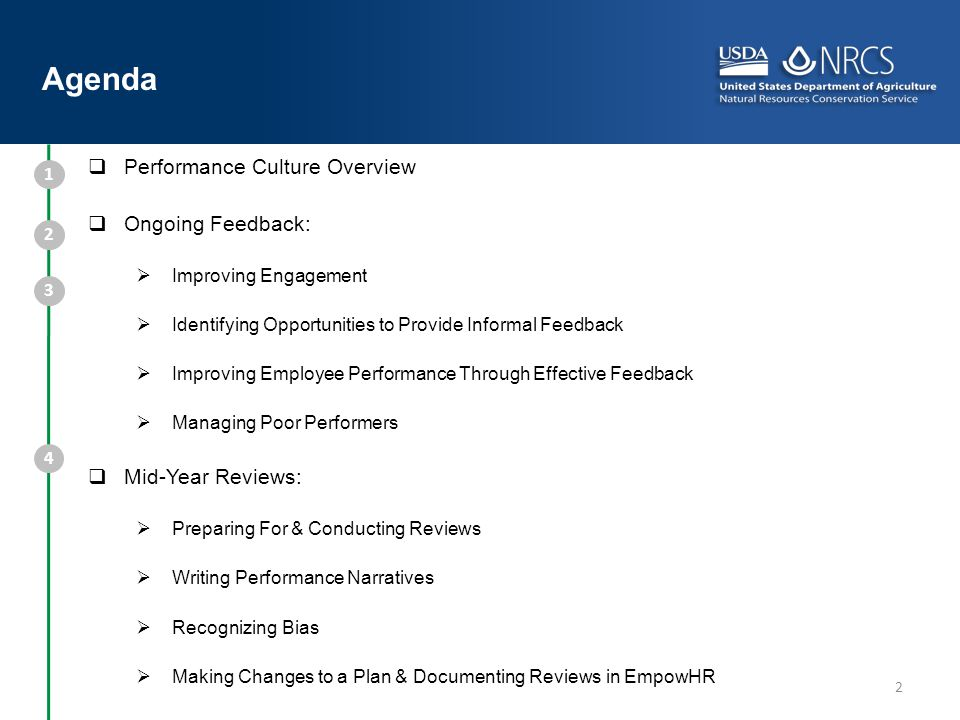 2 Performance Culture Overview Ongoing Feedback: Improving Engagement Identifying Opportunities to Provide Informal Feedback Improving Employee Perfor