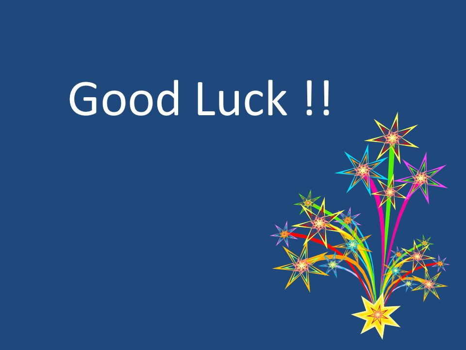 Good Luck !!
