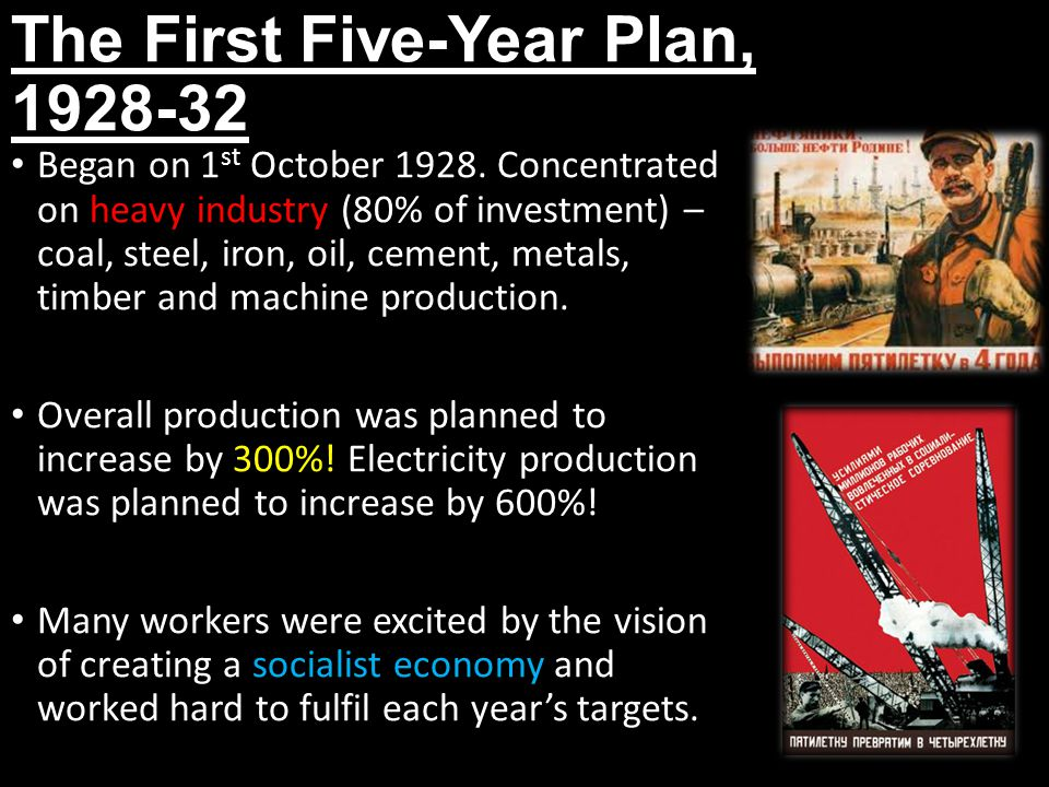 The First Five-Year Plan - Successes Successes included: trebling electricity production, doubling coal and iron production and steel by over one third.