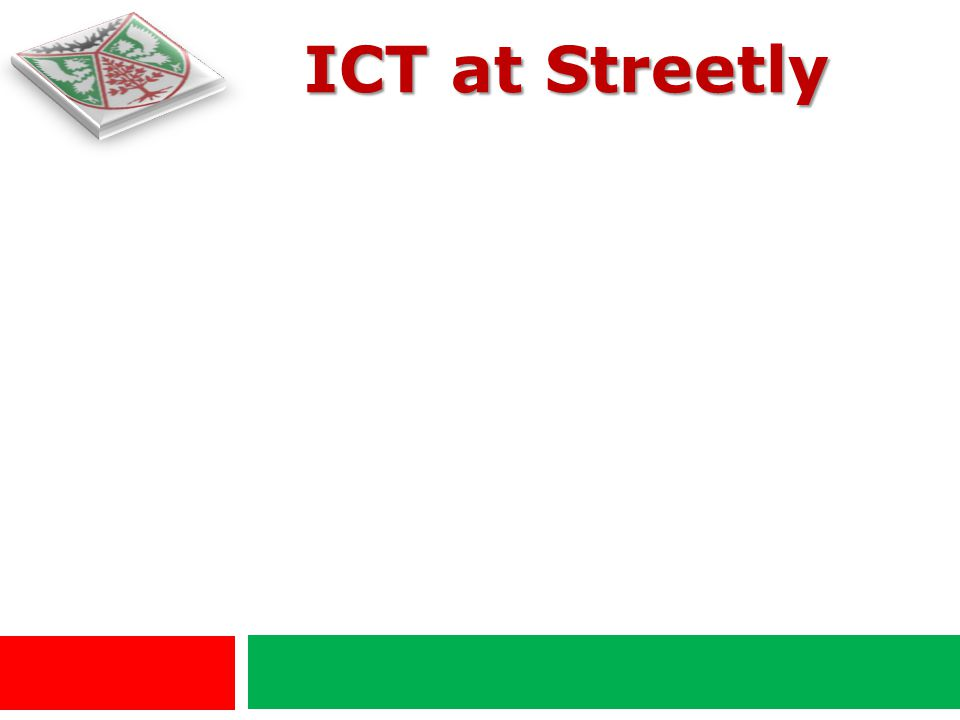 ICT at Streetly