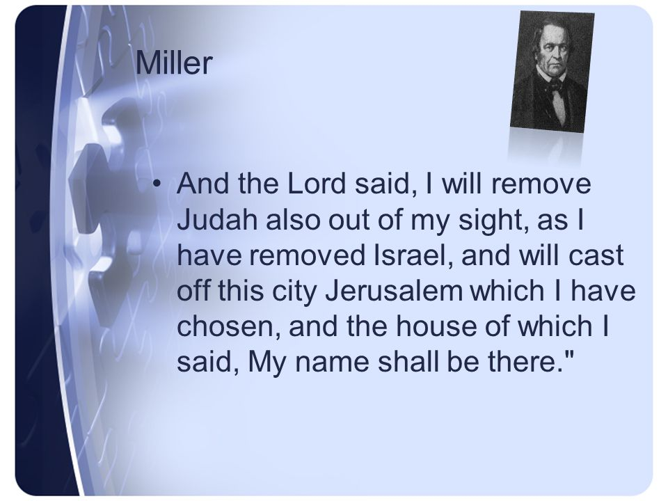 Miller acts, yet the Lord turned not from the fierceness of his wrath against Judah.