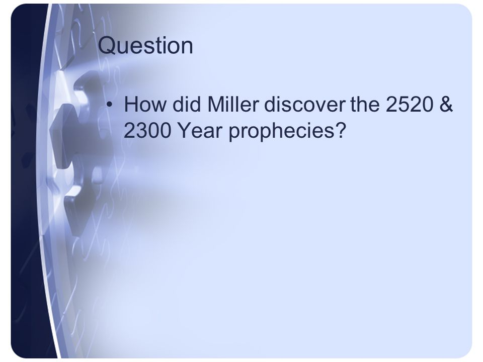 Miller Isaiah prophesied this in the year 742 before Christ, which prophecy was literally fulfilled in sixty-five years afterwards, in the year B.