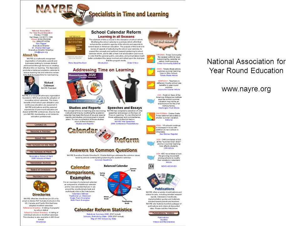 National Association for Year Round Education www.nayre.org