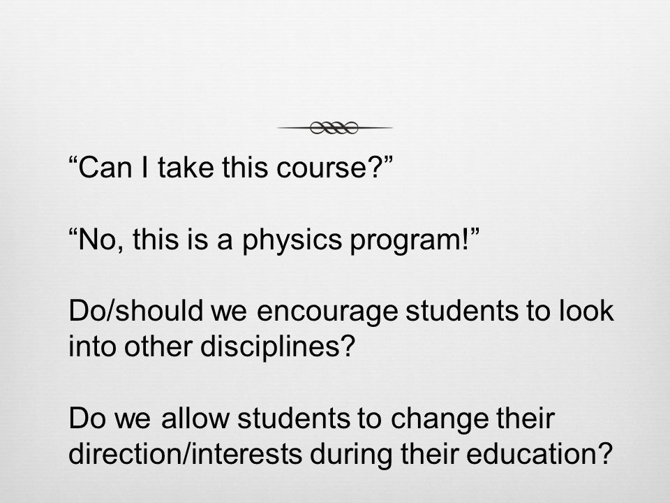 Can I take this course. No, this is a physics program.