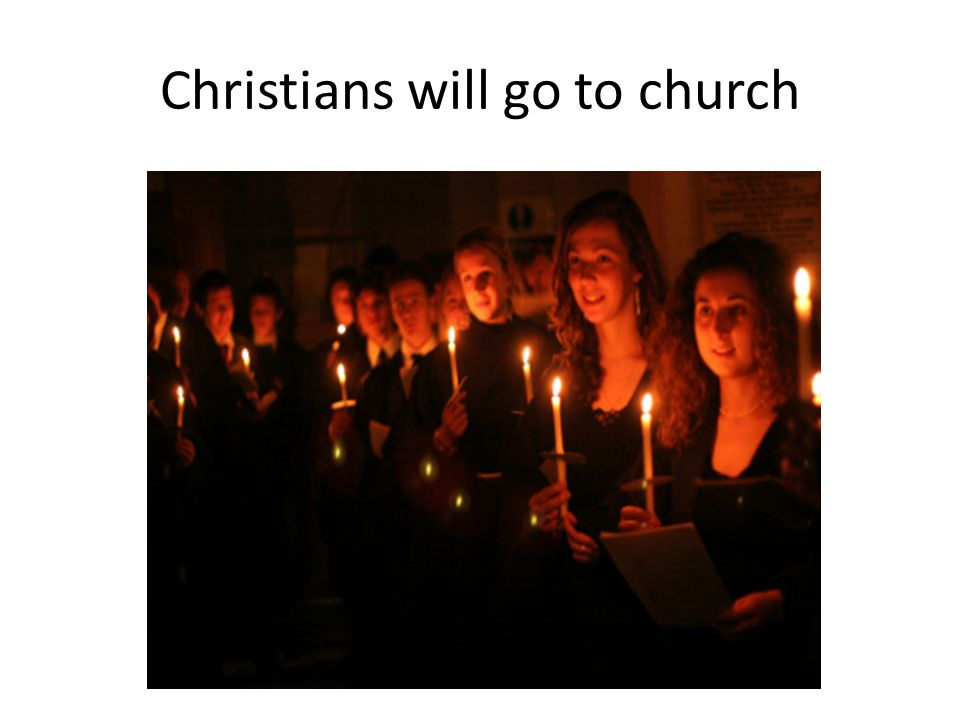 Christians will go to church