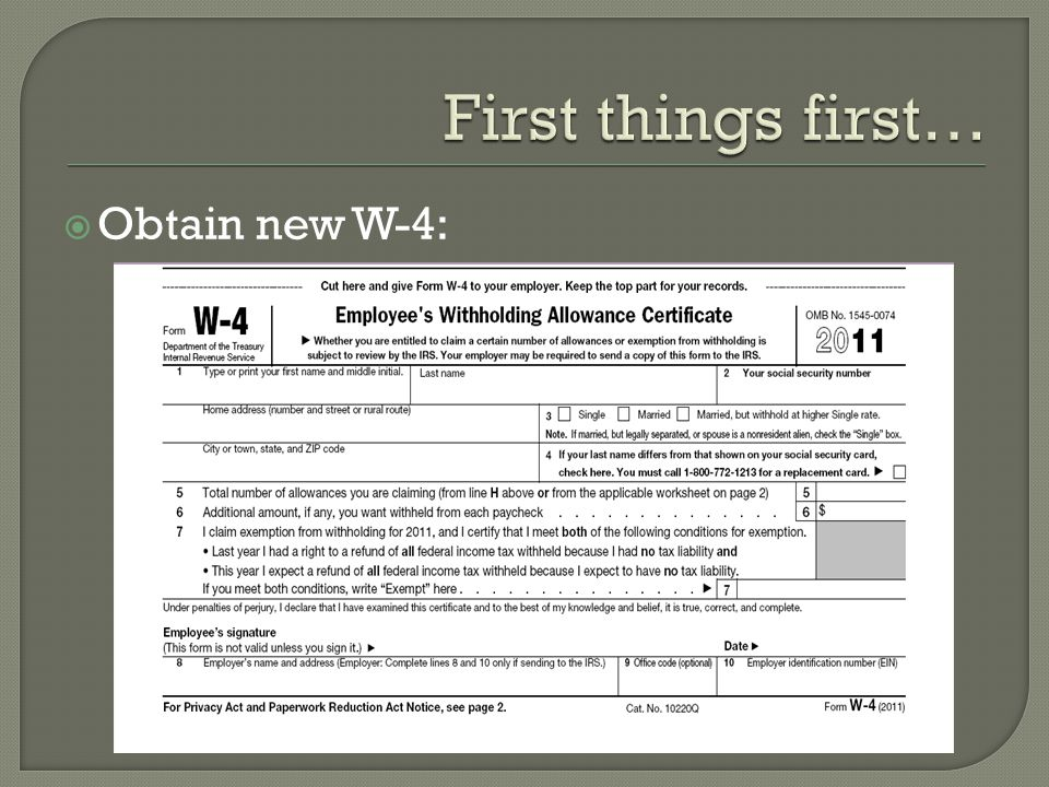 Obtain new W-4: