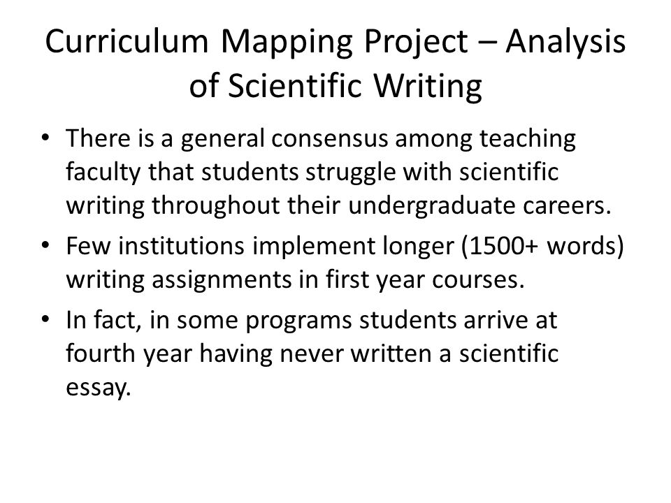 implementation of a scientific literacy project in a large first  curriculum mapping project analysis of scientific writing there is a general consensus among teaching faculty