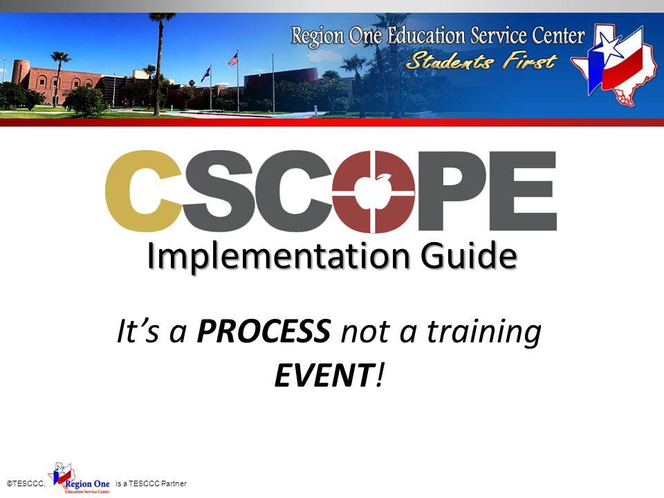 ©TESCCC, is a TESCCC Partner TEKS Framework Module Division of Instructional Support Curriculum, Instruction and Assessment