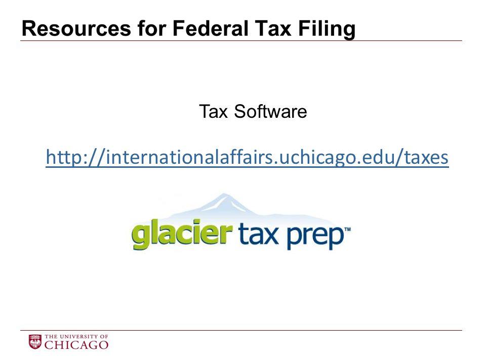http://internationalaffairs.uchicago.edu/taxes Tax Software