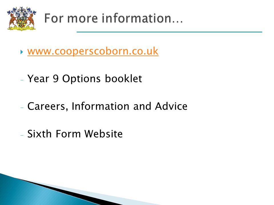 www.cooperscoborn.co.uk - Year 9 Options booklet - Careers, Information and Advice - Sixth Form Website
