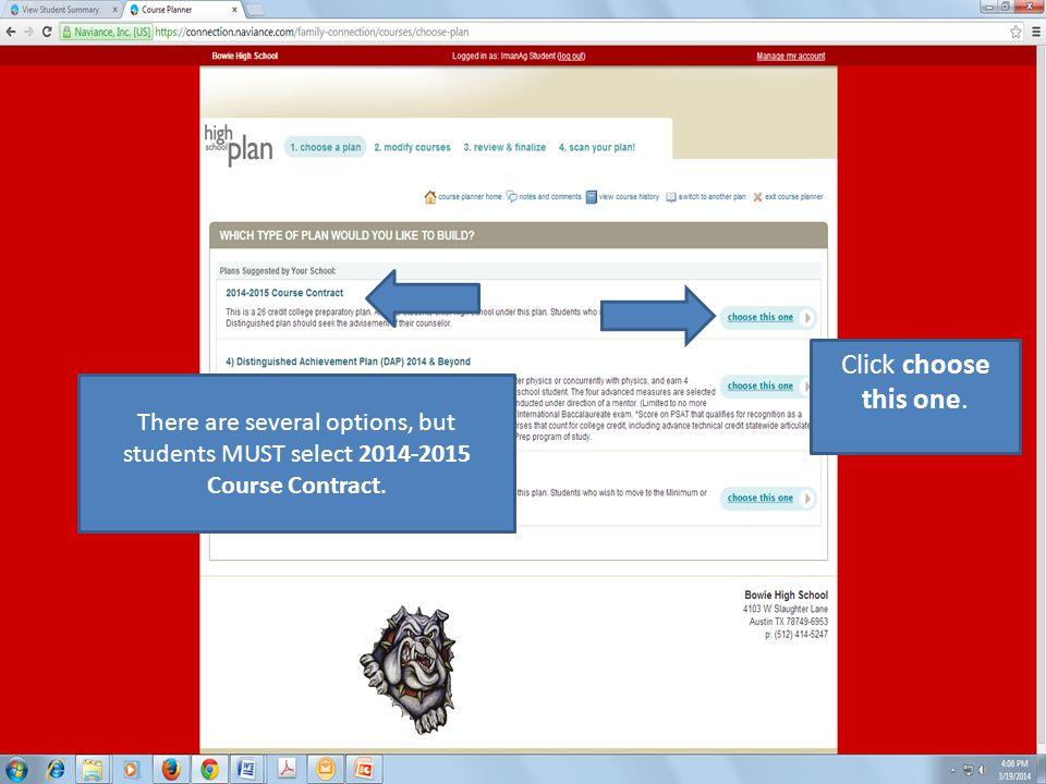 There are several options, but students MUST select 2014-2015 Course Contract.