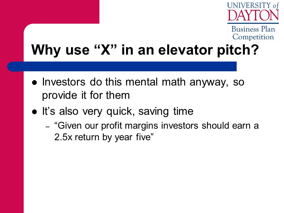 Why use X in an elevator pitch.
