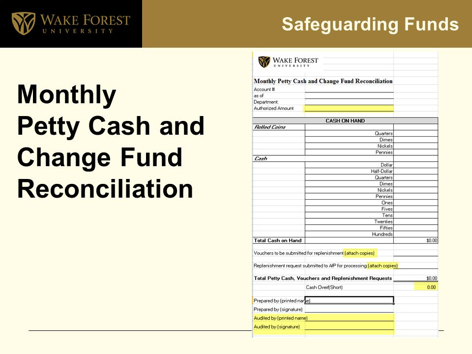 Safeguarding Funds Monthly Petty Cash and Change Fund Reconciliation