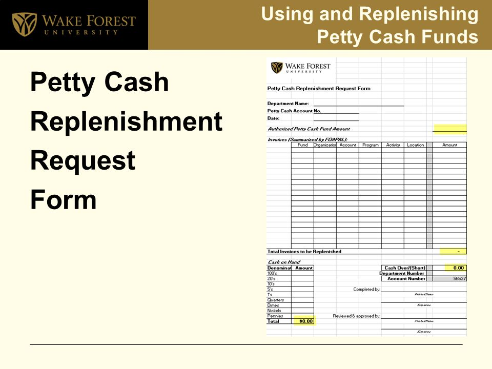 Using and Replenishing Petty Cash Funds Petty Cash Replenishment Request Form