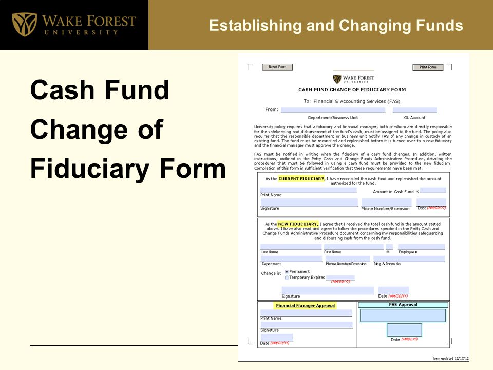 Establishing and Changing Funds Cash Fund Change of Fiduciary Form
