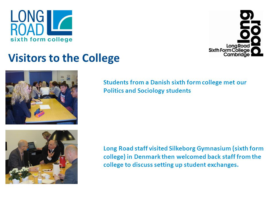 Students from a Danish sixth form college met our Politics and Sociology students Long Road staff visited Silkeborg Gymnasium (sixth form college) in Denmark then welcomed back staff from the college to discuss setting up student exchanges.