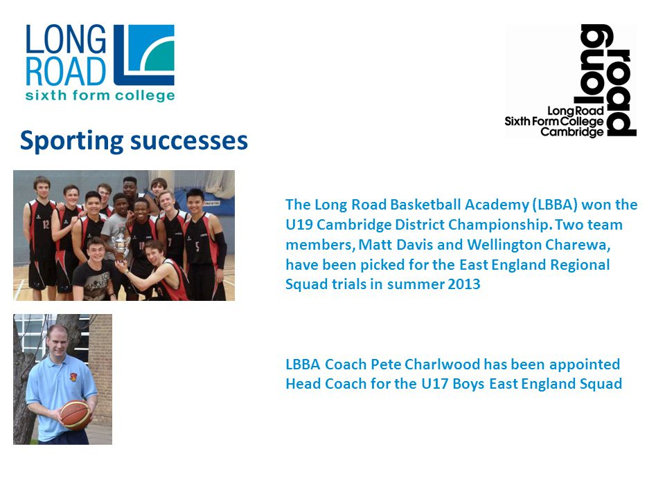 The Long Road Basketball Academy (LBBA) won the U19 Cambridge District Championship.