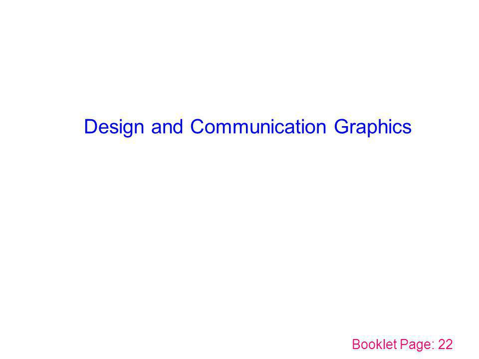 Design and Communication Graphics Booklet Page: 22